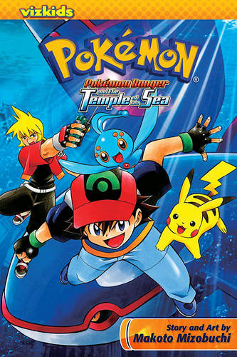 Pokemon: Ranger and the Temple of the Sea - Pokemon (Viz Media) (Paperback)