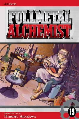 Fullmetal Alchemist, Vol. 19 - Fullmetal Alchemist 19 (Paperback)