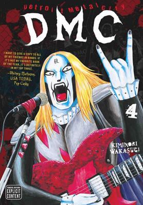 Detroit Metal City, Vol. 4 - Detroit Metal City 4 (Paperback)