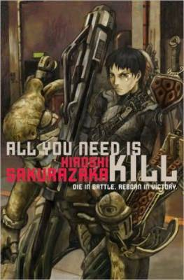 All You Need Is Kill - All You Need Is Kill (Paperback)