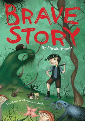 Brave Story (Novel-Paperback) - Brave Story (Paperback)