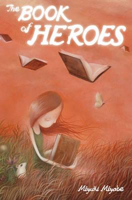 The Book of Heroes - Book of Heroes (Hardback)