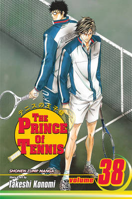 The Prince of Tennis, Vol. 38 - Prince of Tennis 38 (Paperback)