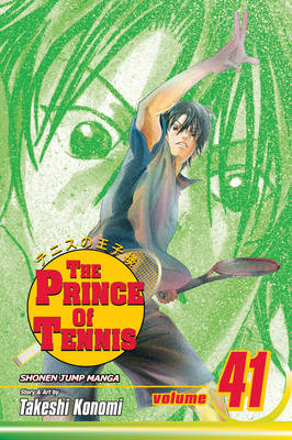 The Prince of Tennis, Vol. 41 - Prince of Tennis 41 (Paperback)