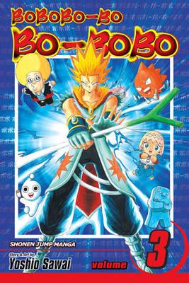 Bobobo-bo Bo-bobo, Vol. 3 - Bobobo-bo Bo-bobo SJ Edition 3 (Paperback)