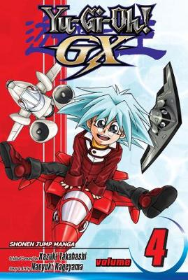 YU-GI-OH!: GX, Vol. 4: The Semifinals Begin! - Yu-Gi-Oh! GX 4 (Paperback)