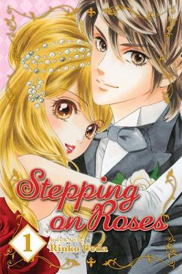 Stepping on Roses, Vol. 1 - Stepping on Roses 1 (Paperback)