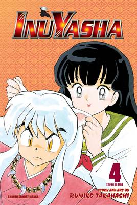 Inuyasha (VIZBIG Edition), Vol. 4: Hard Choices - Inuyasha VIZBIG Edition 4 (Paperback)