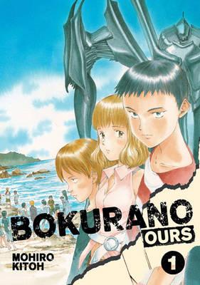 Bokurano: Ours, Vol. 1 - Bokurano: Ours 1 (Paperback)
