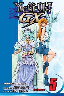 Yu-Gi-Oh!: GX, Vol. 5 - Yu-Gi-Oh! GX 5 (Paperback)
