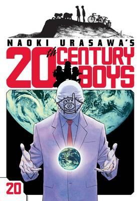 Naoki Urasawa's 20th Century Boys, Vol. 20 - 20th Century Boys 20 (Paperback)