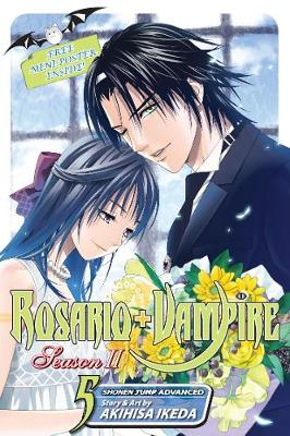 Rosario+Vampire: Season II, Vol. 5 - Rosario+Vampire: Season II 5 (Paperback)