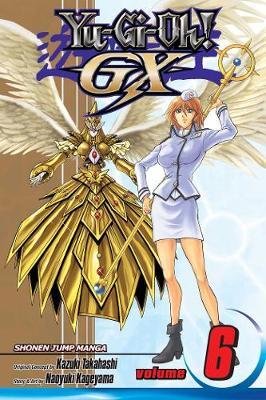 Yu-Gi-Oh!: GX, Vol. 6 - Yu-Gi-Oh! GX 6 (Paperback)