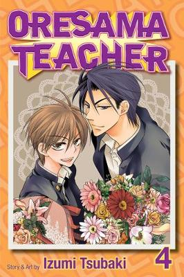 Oresama Teacher , Vol. 4 - Oresama Teacher 4 (Paperback)