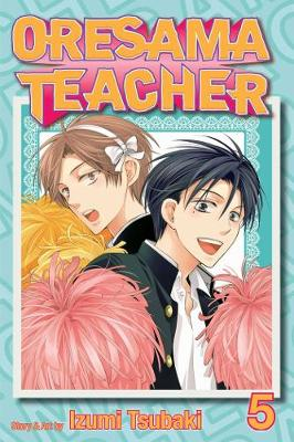 Oresama Teacher , Vol. 5 - Oresama Teacher 5 (Paperback)