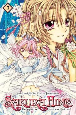 Sakura Hime: The Legend of Princess Sakura , Vol. 3 - SAKURA HIME KADEN 3 (Paperback)