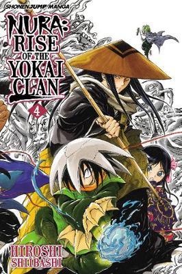 Nura: Rise of the Yokai Clan, Vol. 4 - Nura: Rise of the Yokai Clan 4 (Paperback)