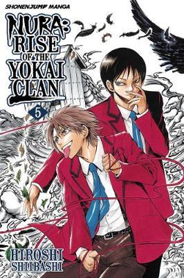 Nura: Rise of the Yokai Clan, Vol. 5 - Nura: Rise of the Yokai Clan 5 (Paperback)
