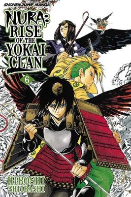 Nura: Rise of the Yokai Clan, Vol. 6 - Nura: Rise of the Yokai Clan 6 (Paperback)