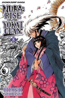 Nura: Rise of the Yokai Clan, Vol. 8 - Nura: Rise of the Yokai Clan 8 (Paperback)