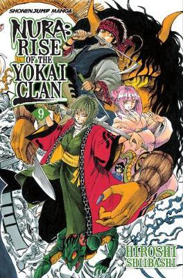 Nura: Rise of the Yokai Clan, Vol. 9 - Nura: Rise of the Yokai Clan 9 (Paperback)