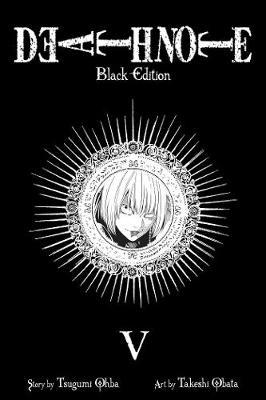 Death Note Black Edition, Vol. 5 - DEATH NOTE BLACK 5 (Paperback)