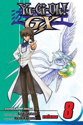 Yu-Gi-Oh!: GX, Vol. 8 - Yu-Gi-Oh! GX 8 (Paperback)