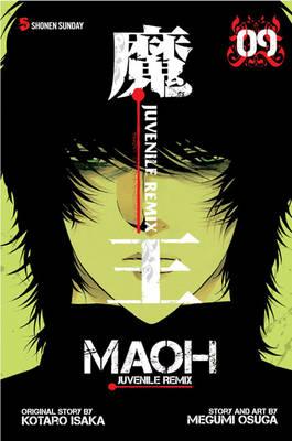 Maoh: Juvenile Remix, Vol. 9 - MAOH 9 (Paperback)