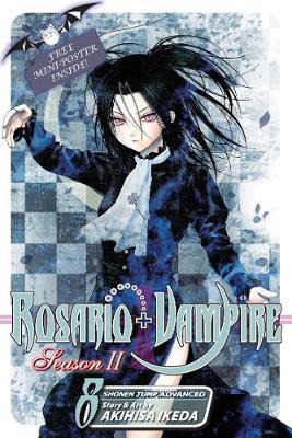 Rosario+Vampire: Season II, Vol. 8: The Secret of the Rosario - Rosario+Vampire: Season II 8 (Paperback)