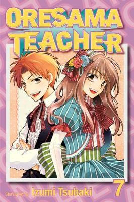 Oresama Teacher , Vol. 7 - Oresama Teacher 7 (Paperback)