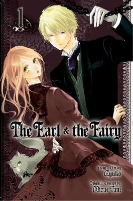 The Earl and The Fairy, Vol. 1 - The Earl and The Fairy 1 (Paperback)