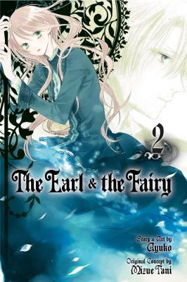The Earl and The Fairy, Vol. 2 - The Earl and The Fairy 2 (Paperback)