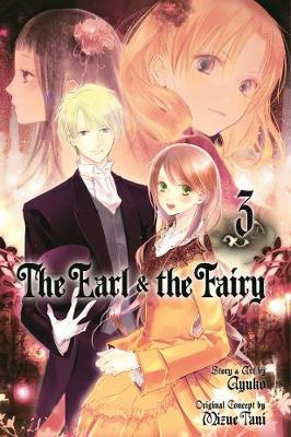 The Earl and The Fairy, Vol. 3 - The Earl and The Fairy 3 (Paperback)