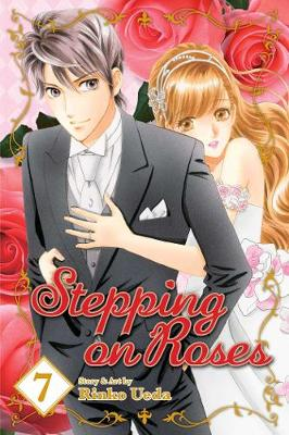 Stepping on Roses, Vol. 7 - Stepping on Roses 7 (Paperback)