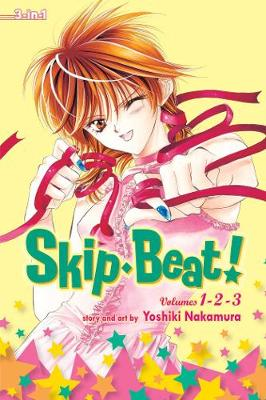 Skip Beat! (3-in-1 Edition), Vol. 1: Includes vols. 1, 2 & 3 - Skip Beat! (3-in-1 Edition) 1 (Paperback)