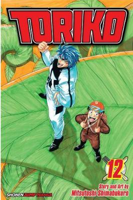 Toriko, Vol. 12 - Toriko 12 (Paperback)