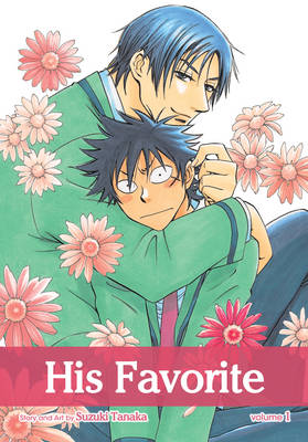 His Favorite, Vol. 1 - His Favorite 1 (Paperback)