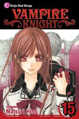 Vampire Knight, Vol. 15 - Vampire Knight 15 (Paperback)