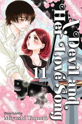 A Devil and Her Love Song, Vol. 11 - A Devil and Her Love Song 11 (Paperback)