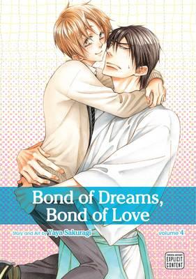 Bond of Dreams, Bond of Love, Vol. 4 - Bond of Dreams, Bond of Love 4 (Paperback)