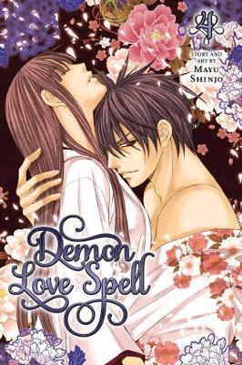 Demon Love Spell, Vol. 4 - Demon Love Spell 4 (Paperback)