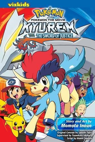 Pokemon the Movie: Kyurem vs. the Sword of Justice. - Pokemon (Paperback)