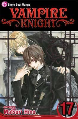 Vampire Knight, Vol. 17 - Vampire Knight 17 (Paperback)