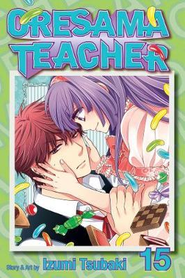 Oresama Teacher , Vol. 15 - Oresama Teacher 15 (Paperback)