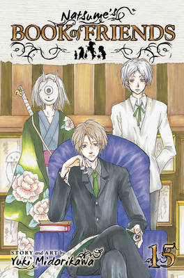 Natsume's Book of Friends, Vol. 15 - Natsume's Book of Friends 15 (Paperback)