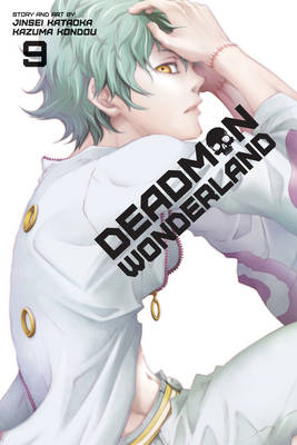 Deadman Wonderland, Vol. 9 - Deadman Wonderland 9 (Paperback)