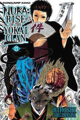 Nura: Rise of the Yokai Clan, Vol. 21 - Nura: Rise of the Yokai Clan 21 (Paperback)