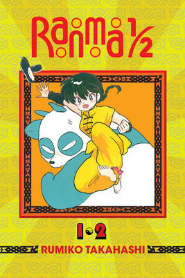 Ranma 1/2 (2-in-1 Edition), Vol. 1: Includes Volumes 1 & 2 - Ranma 1/2 (2-in-1 Edition) (Paperback)