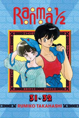 Ranma 1/2 (2-in-1 Edition), Vol. 16: Includes Volumes 31 & 32 - Ranma 1/2 (2-in-1 Edition) (Paperback)