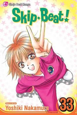 Skip*Beat!, Vol. 33 - Skip*Beat! 33 (Paperback)